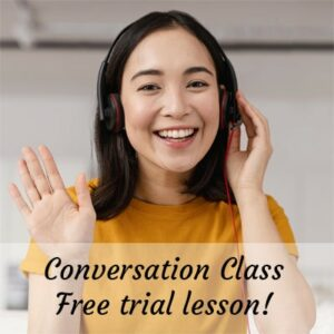 Conversation class - free trial lesson